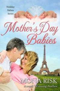 BOOK 3 in the Holiday Babies Series.