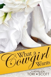 What a Cowgirl Wants